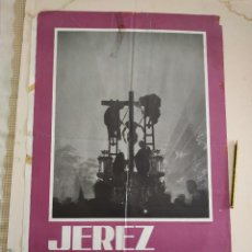 Carteles de Semana Santa: CARTEL SEMANA SANTA JEREZ 1965. Lote 242121075