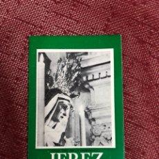 Carteles de Semana Santa: ITINERARIO SEMANA SANTA DE JEREZ 1977. Lote 244730120