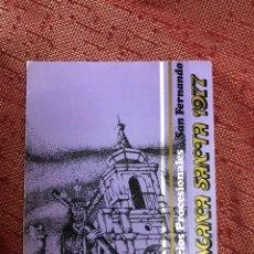 Affiches de Semaine Sainte: ITINERARIO SEMANA SANTA DE SAN FERNANDO 1977. Lote 244738890
