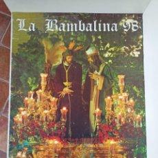 Carteles de Semana Santa: CARTEL SEMANA SANTA, LA BAMBALINA, 1998. Lote 245105525