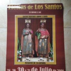 Carteles de Semana Santa: POSTER LAMINA CALASPARRA MURCIA FIESTAS DE LOS SANTOS MÁRTIRES ABDOM Y SENEM AÑO 2006 70 X 50 CM. Lote 246651785