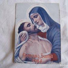 Carteles de Semana Santa: SEMANA SANTA 1944 TROQUELADO CRUZ ROJA CON SELLO. Lote 247382640