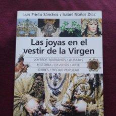 Carteles de Semana Santa: LIBRO LAS JOYAS EN EL VESTIR DE LA VIRGEN COFRADIA SEMANA SANTA. Lote 286994208