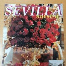 Carteles de Semana Santa: REVISTA SEVILLA NUESTRA. FIESTAS DE PRIMAVERA. SEVILLA. AÑO 2005. Lote 289787378