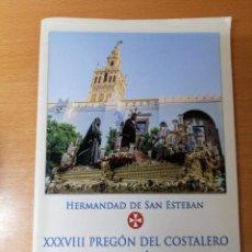 Carteles de Semana Santa: PREGÓN DEL COSTALERO 2018. SEMANA SANTA SEVILLA. Lote 289787483