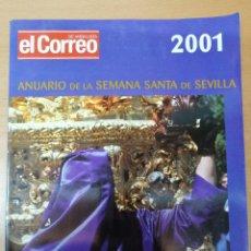 Carteles de Semana Santa: ANUARIO SEMANA SANTA SEVILLA 2001. Lote 289787888