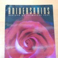 Carteles de Semana Santa: REVISTA FIESTAS PRIMAVERA SEVILLA 2005. CADENA SER. Lote 289788263
