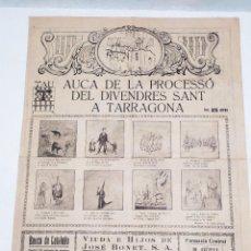 Carteles de Semana Santa: AUCA DE LA PROCESSÓ DEL DIVENDRES SANT A TARRAGONA. SANT FRANCES, 14, TARRAGONA.. Lote 291989893