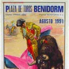 Carteles Toros: CARTEL TOROS BENIDORM 1991. Lote 17812950