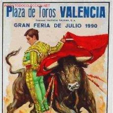 Carteles Toros: CARTEL TOROS VALENCIA 1990. Lote 22720471