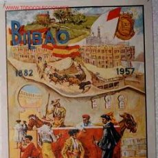 Carteles Toros: CARTEL TOROS Y FIESTAS BILBAO , 1957 , TORERO FUMANDO , ORIGINAL. Lote 122469608