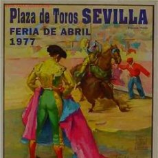 Carteles Toros: CARTEL PLAZA SEVILLA 1977. Lote 24915087