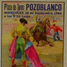 Carteles Toros: CARTEL TOROS POZOBLANCO 1984 MUERTE PAQUIRRI ,RB. Lote 68683277