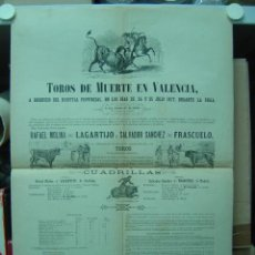 Carteles Toros: PRECIOSO CARTEL DE TOROS DE MUERTE EN VALENCIA, AÑO 1877. Lote 26606298