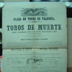 Carteles Toros: PRECIOSO CARTEL DE TOROS DE MUERTE EN VALENCIA, AÑO 1875. Lote 26558297