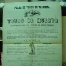 Carteles Toros: PRECIOSO CARTEL DE TOROS DE MUERTE EN VALENCIA, AÑO 1875. Lote 26606297