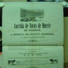 Carteles Toros: PRECIOSO CARTEL DE TOROS DE MUERTE EN VALENCIA, AÑO 1871 (CARTEL 1). Lote 26558296