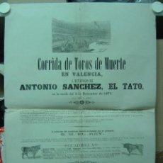 Carteles Toros: PRECIOSO CARTEL DE TOROS DE MUERTE EN VALENCIA, AÑO 1871 (CARTEL 2). Lote 26558293