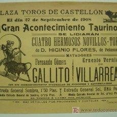 Carteles Toros: CARTEL TOROS - CASTELLON - AÑO 1908. Lote 27390676