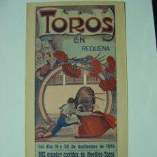 Carteles Toros: CARTEL TOROS - REQUENA (VALENCIA) - AÑO 1926. Lote 26695930