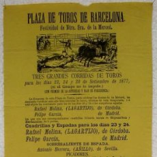 Carteles Toros: CARTEL TOROS BARCELONA SEPTIEMBRE 1877 FIESTA DE LA MERCED 3 CORRIDAS MIDE 21 X 63 CMS.. Lote 26065978