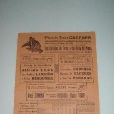 Carteles Toros: CARTEL PLAZA DE TOROS DE CACERES 1969 PACO CAMINO,PAQUIRRI,ETC... + 1 ENTRADA PARA LA CORRIDA.. Lote 26590164