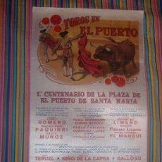 Carteles Toros: CARTEL DE SEDA. PLAZA DE TOROS DEL PUERTO. AGOSTO 1980. 25 X 50 CM.. Lote 19585315