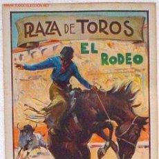 Carteles Toros: CARTEL ESPECTACULAR EL RODEO MODELO 1 AÑOS 30 , RB. Lote 66983743