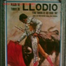 Carteles Toros: CARTEL DE TOROS LLODIO 1982 .. JUAN ANTONIO VÁZQUEZ – GONZALO GÓMEZ GUADALUPE – PACO VILLALTA. Lote 25811072