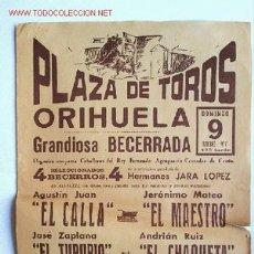 Carteles Toros: CARTEL CORRIDA EN LA PLAZA DE TOROS DE ORIHUELA. 9 OCTUBRE 1977. 21,5 X 32 CM.. Lote 51073027