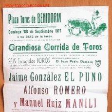 Carteles Toros: CARTEL CORRIDA EN LA PLAZA DE TOROS DE BENIDORM. 18 SEPTIEMBRE 1977 - 21 X 32 CM.. Lote 25713467
