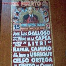 Carteles Toros: CARTEL DE TOROS DEL PUERTO FEBRERO DEL 1998. LITRI, JESULIN DE UBRIQUE, NIÑO DE LA CAPEA, LEER. Lote 2773554