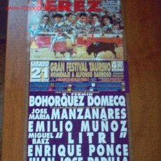 Carteles Toros: CARTEL DE TOROS. PLAZA DE TOROS DE JEREZ. GRAN FESTIVAL TAURINO. SABADO 21 DE FEBRERO DE 1998.. Lote 2773749