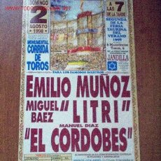 Carteles Toros: CARTEL DE TOROS DEL PUERTO. FERIA TAURINA DEL VERANO 1998. EL CORDOBES, LITRI, EMILIO MUÑOZ. LEER. Lote 2778710