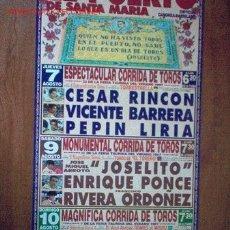 Carteles Toros: CARTEL DE TOROS DEL PUERTO. FERIA TAURINA DEL VERANO 1997. RIVERA ORDOÑEZ, ORTEGA CANO, JESULIN LEER. Lote 2779342