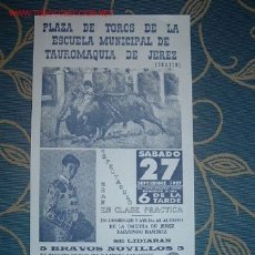 Carteles Toros: CARTEL DE TOROS ESCUELA MUNICIPAL DE TAUROMAQUIA DE JEREZ (CHAPIN) 1997. TIRADO PONCE, CARO GIL LEER. Lote 2803682