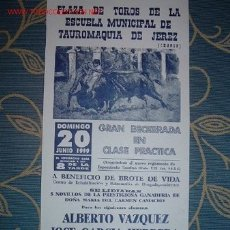 Carteles Toros: CARTEL DE TOROS DE LA ESCUELA MUNICIPAL DE TAUROMAQUIA DE JEREZ (CHAPIN) 1999. OCTAVIO CHACON, LEER. Lote 2803798