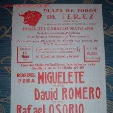 Carteles Toros: CARTEL DE TOROS JEREZ MAYO 1990 FERIA DEL CABALLO. MIGUELETE, RAFAEL, OSORIO, DAVID ROMERO. LEER. Lote 2803822