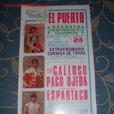 Carteles Toros: CARTEL DE TOROS DEL PUERTO MAYO 1987 FERIA DE PRIMAVERA. GALLOSO, PACO OJEDA, ESPARTACO. LEER. Lote 2814718