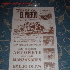 Carteles Toros: CARTEL DE TOROS DEL PUERTO AGOSTO 1985. ANTONIO CHENEL ANTOÑETE, MANZANARES Y EMILIO OLIVA. LEER. Lote 2838515