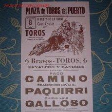 Carteles Toros: CARTE DE TOROS DEL PUERTO AGOSTO 1982. PACO CAMINO, FRANCISCO RIVERA PAQUIRRI, GALLOSO. LEER. Lote 15718846