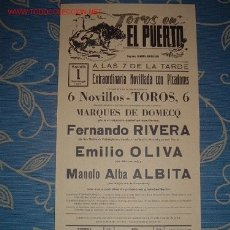 Carteles Toros: CARTEL DE TOROS DEL PUERTO AGOSTO 1982. FERNANDO RIVERA, EMILIO OLIVA, MANOLO ALBA ALBITA. LEER. Lote 2953858