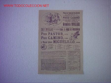 PLAZA DE TOROS VALENCIA(PACO PASTOR,PACO CAMINO,MIGUELILLO) (Coleccionismo - Carteles Gran Formato - Carteles Toros)