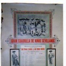 Carteles Toros: GRAN CUADRILLA DE NIÑOS SEVILANOS.LIMEÑO Y GALLITO. CUADRO ESTADISTICO DE LAS CUADRILLAS Y NOVILLOS. Lote 26610309