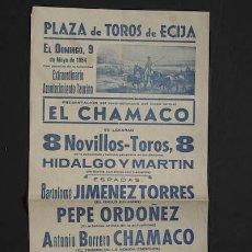 Cartazes Touros: CARTEL DE TOROS DE ÉCIJA. 9 DE MAYO DE 1954. PEPE ORDÓÑEZ, ZURITO, CHAMACO, ETC.. Lote 11758973
