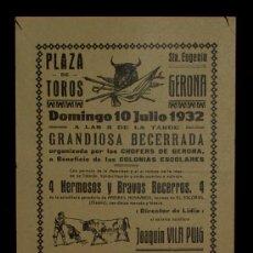 Carteles Toros: CARTEL TAURINO DEL AÑO 1932 PLAZA DE TOROS DE SANTA EUGENIA - GERONA. Lote 19214945