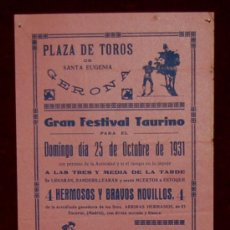 Carteles Toros: CARTEL TAURINO DEL AÑO 1931 PLAZA DE TOROS DE SANTA EUGENIA - GERONA. Lote 22157433