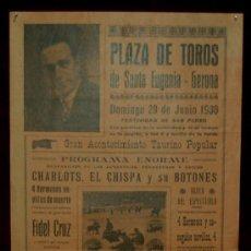 Carteles Toros: CARTEL TAURINO DEL AÑO 1930 PLAZA DE TOROS DE SANTA EUGENIA - GERONA. Lote 22059037