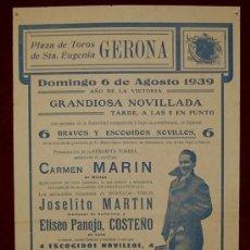 Carteles Toros: CARTEL TAURINO DEL AÑO 1939 PLAZA DE TOROS DE SANTA EUGENIA - GERONA. Lote 22084064