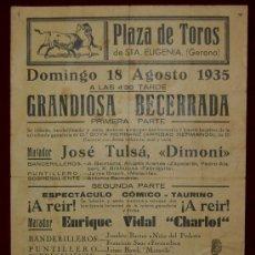 Carteles Toros: CARTEL TAURINO DEL AÑO 1935 PLAZA DE TOROS DE SANTA EUGENIA - GERONA. Lote 22084067